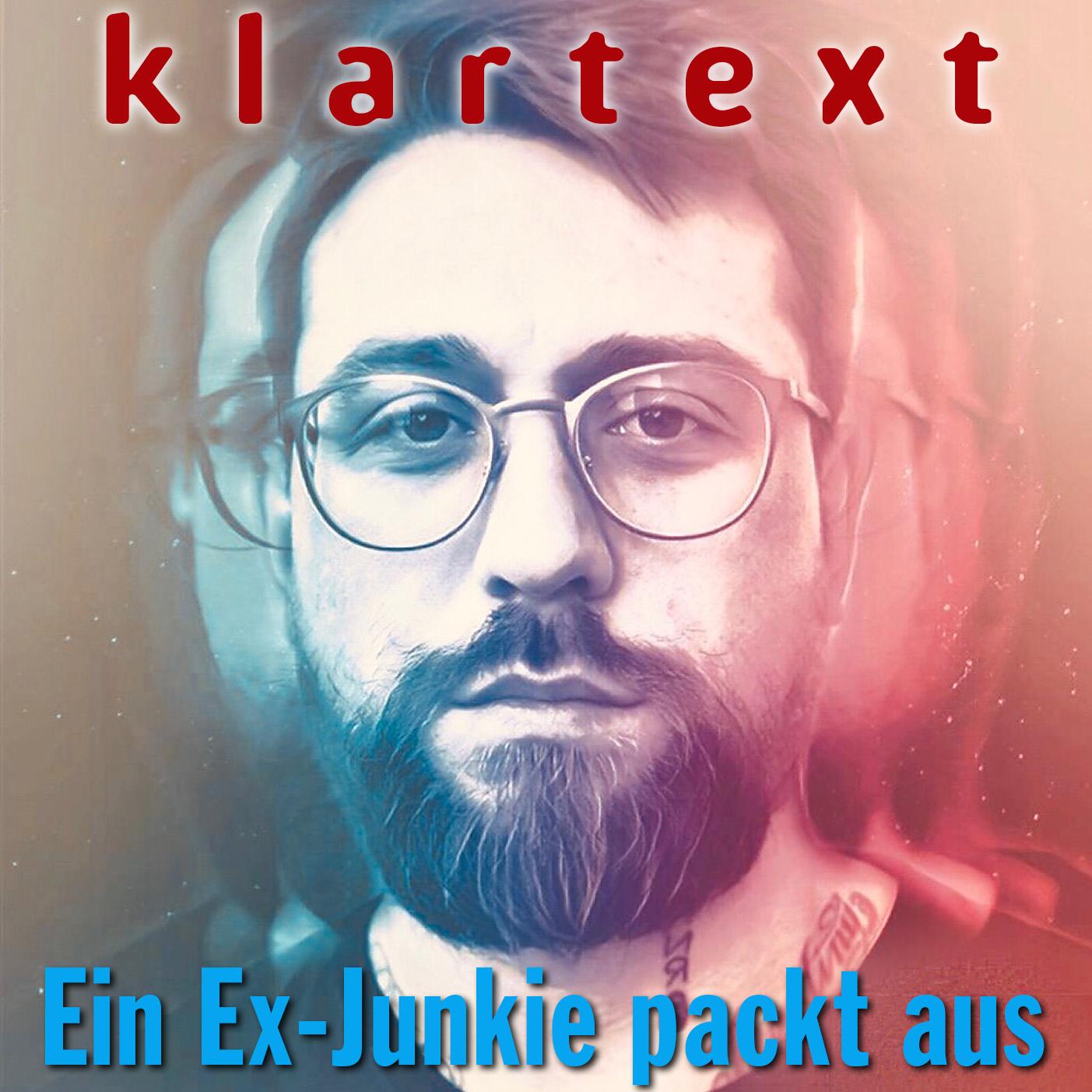 Dominik Forster: Klartext! Ein Exjunkie packt aus!